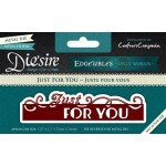 Crafters Companion Die'sire Edge'ables - Just For You