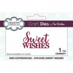 Creative Expressions Mini Expressions by Sue Wilson - Stacked Sweet Wishes