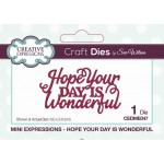 Creative Expressions Dies by Sue Wilson - Mini Expressions - Hope Your Day Is Wonderful